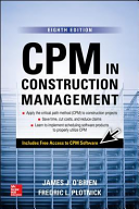 CPM in Construction Management, Eighth Edition