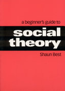 A Beginner's Guide to Social Theory