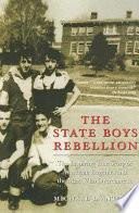 The State Boys Rebellion Book PDF