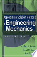 Approximate Solution Methods in Engineering Mechanics