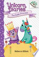 The Goblin Princess A Branches Book Unicorn Diaries 4