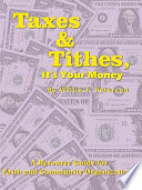 Taxes   Tithes  It s Your Money