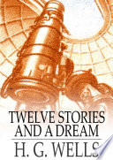 Twelve Stories And A Dream book