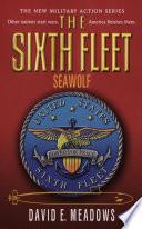 Sixth Fleet  The  Seawolf