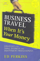 Business Travel When It s Your Money