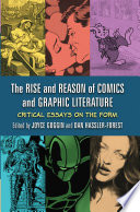 The Rise And Reason Of Comics And Graphic Literature book