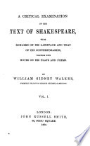 A Critical Examination of the Text of Shakespeare