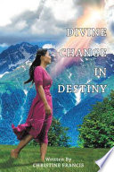 Divine Change in Destiny