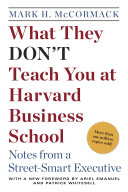 What They Don't Teach You at Harvard Business School Book