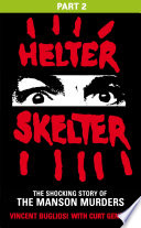 Helter Skelter Part Two Of The Shocking Manson Murders book