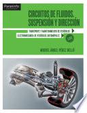 Circuitos fluidos Suspensión y dirección 2a Ed (NOVEDAD 2011)