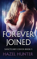 Forever Joined  Book Five of the Sanctuary Coven Series  Book PDF