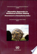 Alternative Approaches in Multilateral Decision Making As Humanitarian Action ; Modelling Armed Violence A Tool