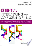 Essential Interviewing And Counseling Skills