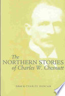 The Northern Stories of Charles W. Chesnutt