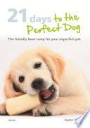 21 Days To The Perfect Dog