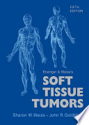 Enzinger And Weiss S Soft Tissue Tumors