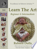 Learn the Art  How to Create Lifelike Reborn Dolls   Tutorial and Instructions   Excellence in Reborn Artistry    Series