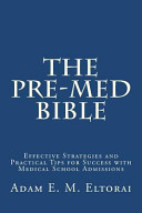 The Pre Med Bible