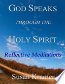 God Speaks Through The Holy Spirit Reflective Meditations