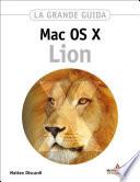 MAC OS X Lion La grande guida