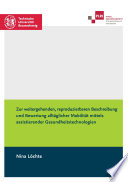 Zur weitergehenden, reproduzierbaren Beschreibung und Bewertung alltäglicher Mobilität mittels assistierender Gesundheitstechnologien