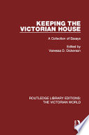 Keeping the Victorian House