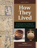 download ebook how they lived: an annotated tour of daily life through history in primary sources [2 volumes] pdf epub