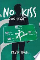 No Kiss Good Night