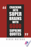 Cracking Into Super Brains With 6000 Supreme Quotes
