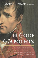 The Code Napoleon  Or  the French Civil Code  Literally Translated from the Original and Official Edition  Published at Paris  in 1804  by a Barrister of the Inner Temple