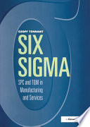 Six Sigma  SPC and TQM in Manufacturing and Services