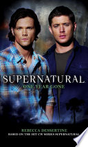 Supernatural  One Year Gone