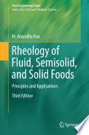 Rheology Of Fluid Semisolid And Solid Foods