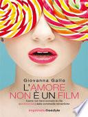 L amore non    un film