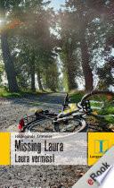 Missing Laura   Laura vermisst