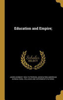 EDUCATION & EMPIRE