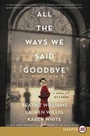All the Ways We Said Goodbye Book PDF