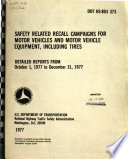 Safety Related Recall Campaigns for Motor Vehicles and Motor Vehicle Equipment, Including Tires