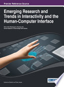 Emerging Research and Trends in Interactivity and the Human Computer Interface