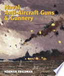 Naval Anti Aircraft Guns and Gunnery