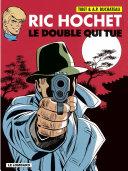 Ric Hochet Tome 40 - Le double qui tue