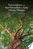 Transcendence and Non Naturalism in Early Chinese Thought Book PDF