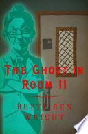 The Ghost in Room 11 Book PDF