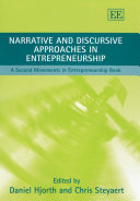 Narrative and Discursive Approaches in Entrepreneurship