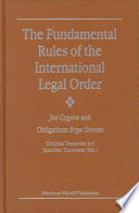 The Fundamental Rules of the International Legal Order