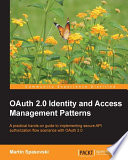 OAuth 2 0 Identity and Access Management Patterns