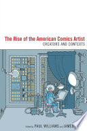 The Rise Of The American Comics Artist book