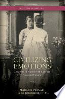 Civilizing Emotions