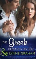 The Greek Demands His Heir  Mills   Boon Modern   The Notorious Greeks  Book 1